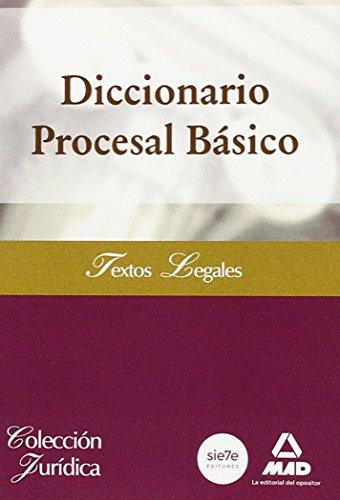 9788490931721: Diccionario Procesal Básico
