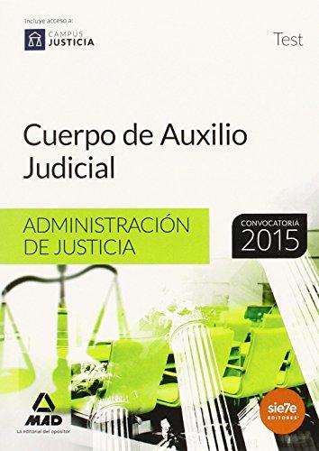 9788490932278: Cuerpo de Auxilio Judicial, Administración de Justicia. Test