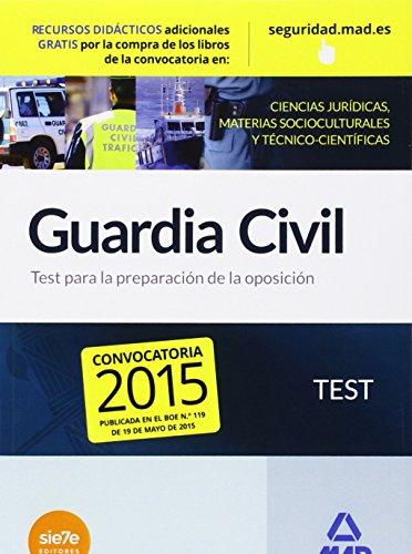 9788490933459: Guardia Civil. Test para la Preparación de Oposición (Fuerzas Cuerpos Seguridad 2015)