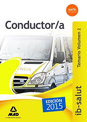 9788490934647: Conductor/a del Servicio de Salud de las Islas Baleares (IB-SALUT). Temario, volumen 2
