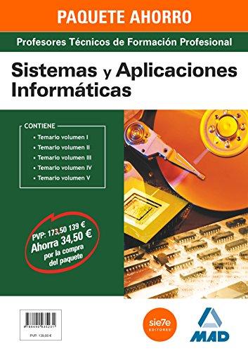 9788490935231: PAQUETE AHORRO SISTEMAS Y APLICACIONES INFORMÁTICAS CUERPO DE PROFESORES TÉCNICOS DE FORMACIÓN PROFESIONAL