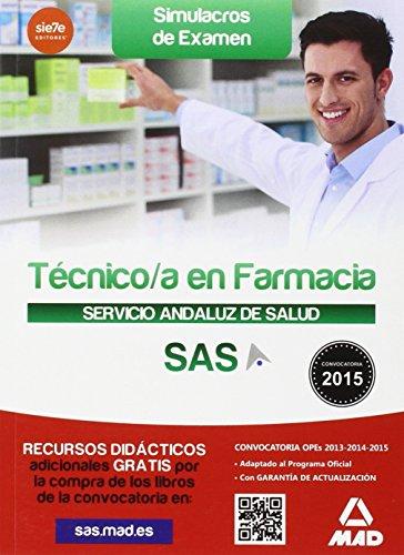 9788490935323: Técnico en Farmacia del Servicio Andaluz de Salud. Simulacros de examen