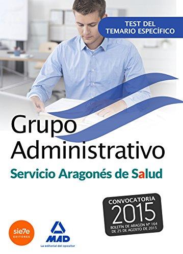 9788490936382: Grupo Administrativo del Servicio Aragonés de Salud (SALUD-Aragón). Test del temario específico