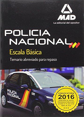 9788490938393: Policía Nacional Escala Básica. Temario abreviado para repaso