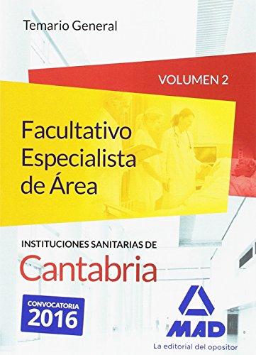 9788490939314: Facultativo Especialista de Área de las Instituciones Sanitarias de Cantabria. Temario general volumen 2