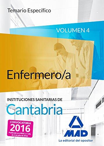 9788490939963: Enfermero/a de las Instituciones Sanitarias de Cantabria. Temario específico volumen 4