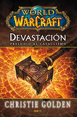 9788490943489: World Of Warcraft. Devastación. Preludio Al Cataclismo