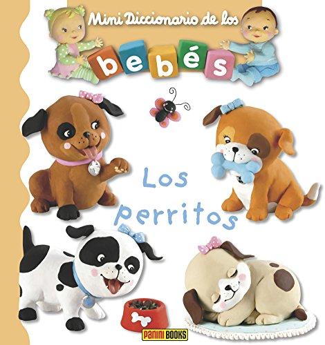 9788490949573: Los perritos. Mini diccionario de los bebés