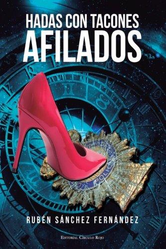 9788490956434: Hadas con tacones afilados (Spanish Edition)