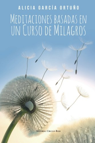 9788490957974: Meditaciones basadas en un Curso de Milagros (Spanish Edition)