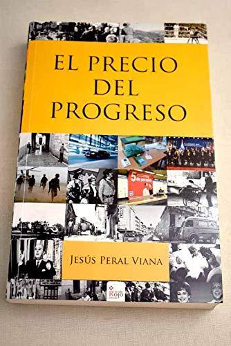9788490959961: El precio del progreso