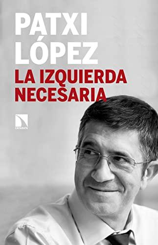 La izquierda necesaria: López Álvarez, Francisco