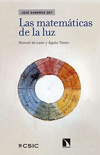 LAS MATEMÁTICAS DE LA LUZ: de León Rodríguez,