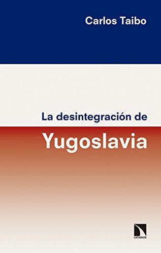 9788490973929: La desintegración de Yugoslavia (Mayor) (Spanish Edition)