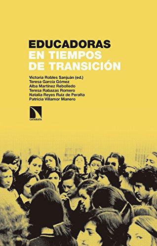 Educadoras en tiempos de transición: Villamor Manero, Patricia;