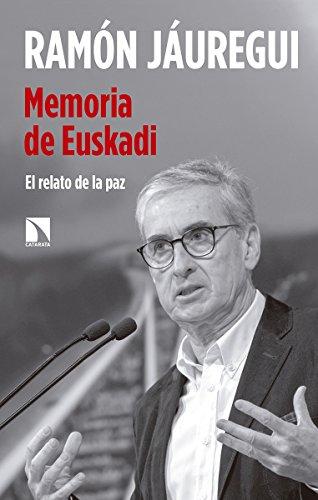 9788490974827: Memoria de Euskadi: El relato de la paz (Mayor) (Spanish Edition)