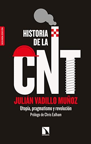 9788490975671: Historia de la CNT: Utopía, pragmatismo y revolución (Mayor)