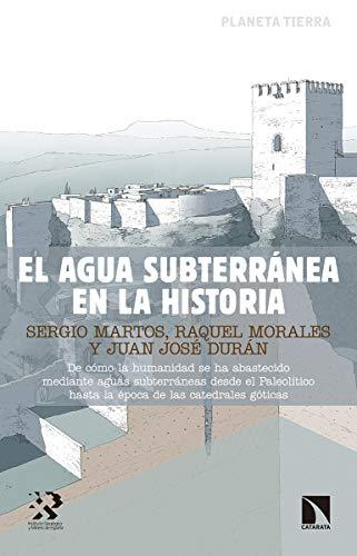 9788490975725: El agua subterránea en la historia (Investigación y Debate)