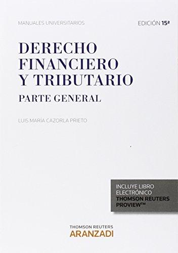 9788490982358: DERECHO FINANCIERO Y TRIBUTARIO PARTE GENERAL 2015 (P+EB)
