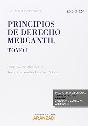 9788490982983: Principios de Derecho Mercantil (Tomo I) (Papel + e-book)