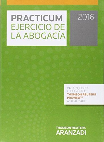 9788490985953: PRACTICUM EJERCICIO DE LA ABOGACIA