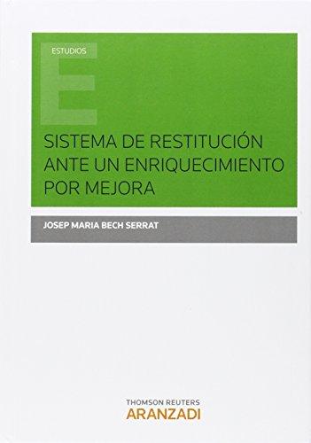Sistema de restitucion ante un enriquecimiento por mejora: Bech Serrat