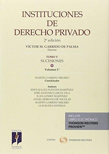 Instituciones de derecho privado tomo v sucesiones vol 01: Garrido Melero