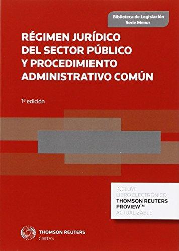 Régimen Jurídico del Sector Público y Procedimiento Administrativo Comú...