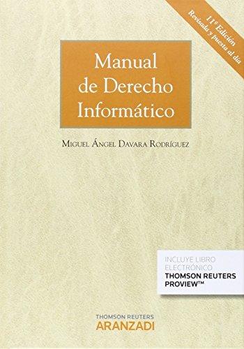 9788490987520: MANUAL DE DERECHO INFORMATICO 11ED