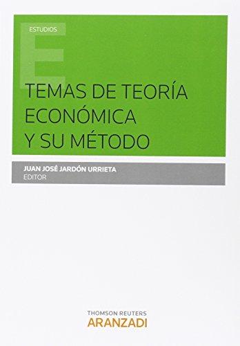 Temas de teoria economica y su metodo: Jardon Urrieta