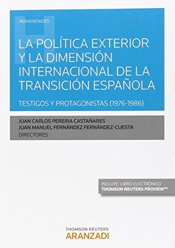 POLITICA EXTERIOR Y LA DIMENSION INTERNACIONAL TRANSICION: PEREIRA CASTAÑARES,JUAN CARLOS