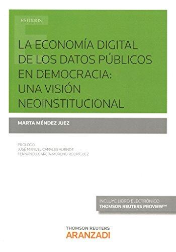 Economia digital de los datos publicos en democracia: Mendez Marta