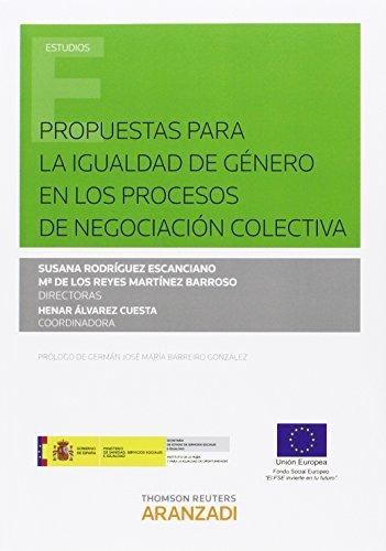 Propuestas para la igualdad de género en los procesos de negociación colectiva: ...