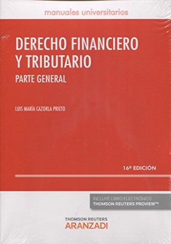 9788490997253: DERECHO FINANCIERO Y TRIBUTARIO PARTE GENERAL