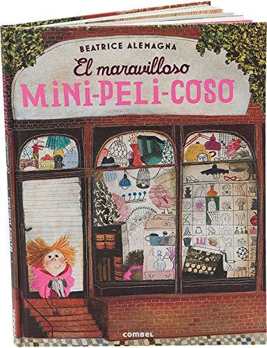 El maravilloso mini-peli-coso (Spanish Edition): Beatrice Alemagna