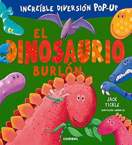 9788491010289: El dinosaurio burlón (Libros cu-cú sorpresa series) (Spanish Edition)