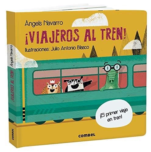 9788491014850: ¡Viajeros Al Tren! (¿Tienes ya tu billete?)