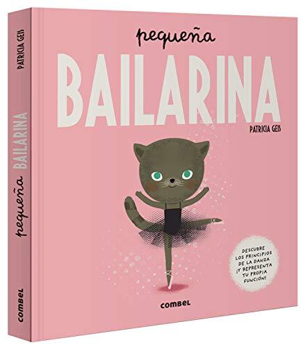 9788491015024: pequeña bailarina (Pequeño...)