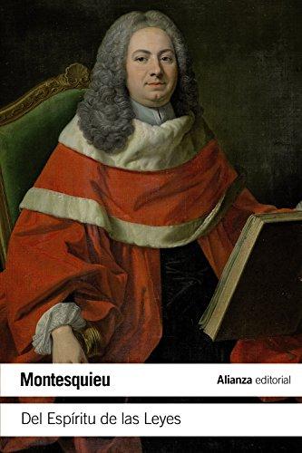 DEL ESPÍRITU DE LAS LEYES: Montesquieu