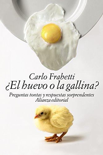 EL HUEVO O LA GALLINA?: FRABETTI, CARLO