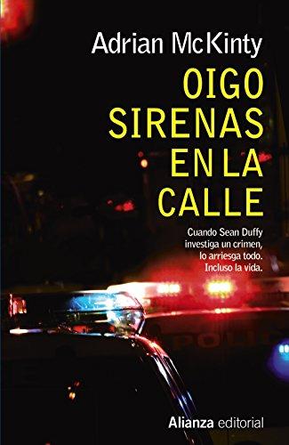 9788491040422: Oigo sirenas en la calle