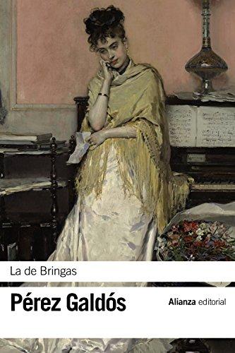 9788491040699: La de Bringas (El Libro De Bolsillo - Bibliotecas De Autor - Biblioteca Pérez Galdós)