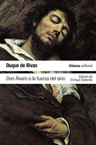 9788491040743: Don Álvaro o la fuerza del sino (El Libro De Bolsillo - Literatura)