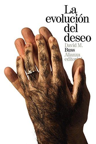 9788491040828: La evolución del deseo: Estrategias del emparejamiento humano (El Libro De Bolsillo - Ciencias Sociales)