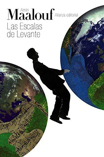 9788491041177: Las Escalas De Levante (El Libro De Bolsillo - Bibliotecas De Autor - Biblioteca Maalouf)