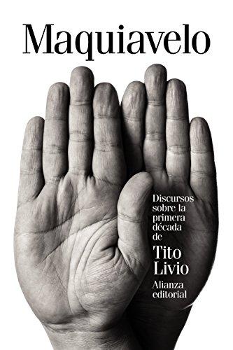 9788491041320: Discursos sobre la primera década de Tito Livio (El Libro De Bolsillo - Ciencias Sociales)