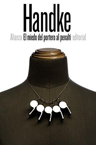 9788491041740: El miedo del portero al penalti (El libro de bolsillo - Bibliotecas de autor - Biblioteca Handke)