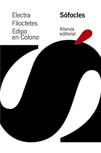 9788491042815: Electra. Filoctetes. Edipo en Colono (El Libro De Bolsillo - Clásicos De Grecia Y Roma)