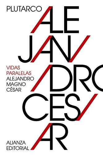 9788491042839: Vidas paralelas: Alejandro Magno-César