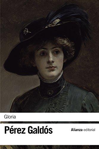 9788491043027: Gloria (El Libro De Bolsillo - Bibliotecas De Autor - Biblioteca Pérez Galdós)